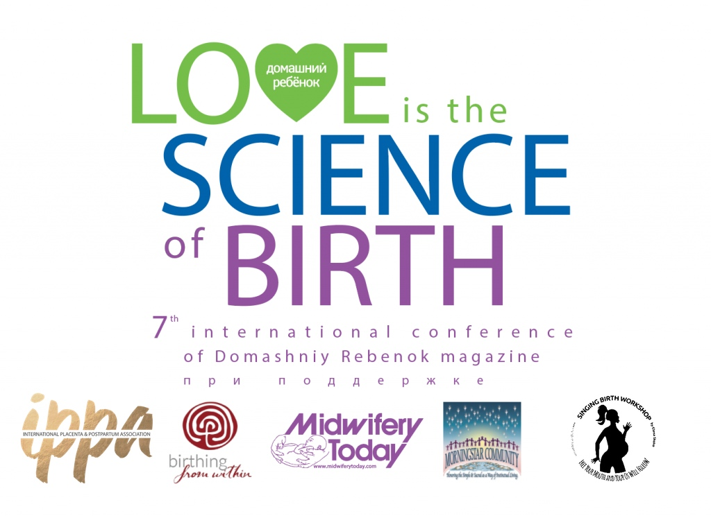 Love is the Science of Birth: 7th International Birth Conference